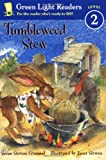 Tumbleweed Stew (Green Light Readers Level 2)