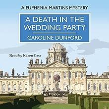 A Death in the Wedding Party | Livre audio Auteur(s) : Caroline Dunford Narrateur(s) : Karen Cass