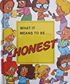 What It Means to Be Honest by Nancy Prasad