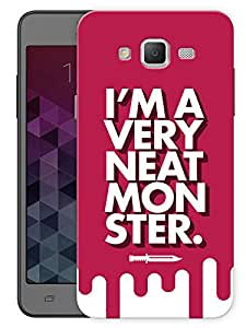 """Humor Gang I Am A Very Neat Monster Printed Designer Mobile Back Cover For """"Samsung Galaxy J5"""" (3D, Matte, Premium Quality Snap On Case)"""