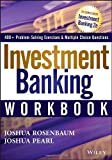 img - for Investment Banking Workbook (Wiley Finance) by Rosenbaum, Joshua, Pearl, Joshua (2013) Paperback book / textbook / text book