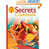 Seven Secrets Cookbook: Healthy Cuisine Your Family Will Love by Neva Brackett