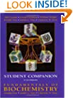 Fundamentals of Biochemistry , Student Companion