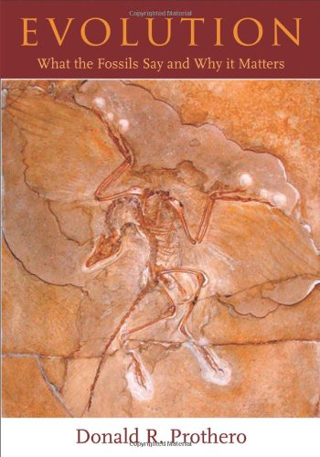 Evolution: What the Fossils Say and Why It Matters: Donald R. Prothero, Carl Buell: 9780231139625: Amazon.com: Books