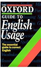 The Oxford Guide to English Usage (Oxford…