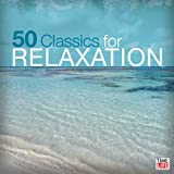 50 Classics For Relaxation (2 CD) ~ 50 Classics for...