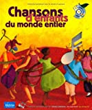 echange, troc Collectif - Chansons d'enfants du monde entier (1 livre + 1 CD)