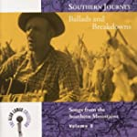 Southern Journey V. 2: Ballads and Br...