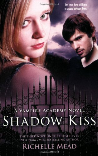 Shadow Kissed by Richelle Mead