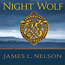 Night Wolf: A Novel of Viking Age Ireland: Norsemen Saga Series, Book 5 Audiobook by James L. Nelson Narrated by Shaun Grindell