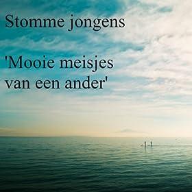 Amazon.com: Mooie Meisjes Van Een Ander: Stomme Jongens