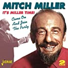 It's Miller Time! - Come On And Join The Party [ORIGINAL RECORDINGS REMASTERED] 2CD SET