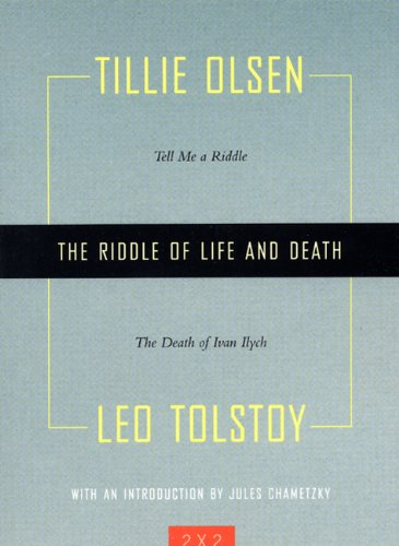 The Riddle of Life and Death: 'Tell Me a Riddle' and 'The Death of Ivan Ilych' (2 By 2)