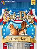img - for Cat or Dog for President: Children's Book, Bedtime Stories, Picture Book book / textbook / text book
