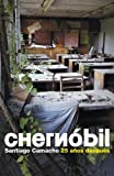 img - for Chernobil / Chernobyl: 25 Anos Despues / 25 Years After (Spanish Edition) book / textbook / text book