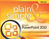 img - for Microsoft  PowerPoint  2010 Plain & Simple: Learn the simplest ways to get things done with Microsoft  Office PowerPoint  2010! 1st (first) Edition by Muir, Nancy published by Microsoft Press (2010) Paperback book / textbook / text book