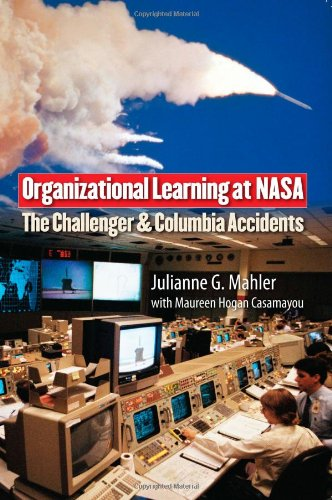 Organizational Learning at NASA: The Challenger and...