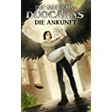 "Duocarns - Die Ankunft (Duocarns Erotic Fantasy & Sci Fi Romance 1)von ""Pat McCraw"""
