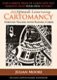 Cartomancy - Fortune Telling With Playing Cards (Speed Learning Book 1) (English Edition)