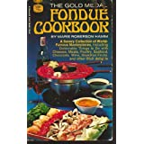 The Gold Medal Fondue Cookbook