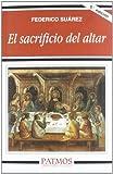 img - for Sacrificio del Altar, El (Spanish Edition) book / textbook / text book