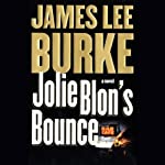 Jolie Blon's Bounce (       UNABRIDGED) by James Lee Burke Narrated by Mark Hammer