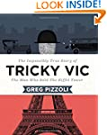 Tricky Vic: The Impossibly True Story...