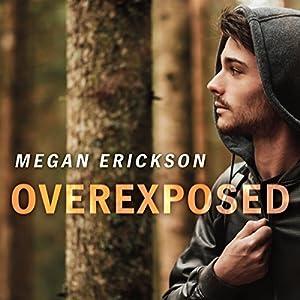 Overexposed Audiobook