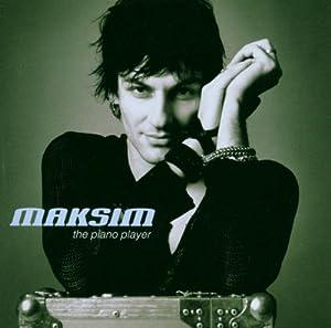 Maksim - The Piano Player from EMI Classics