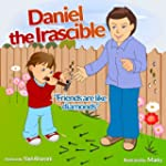 Children's Book: Daniel the Irascible...