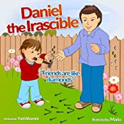 Children's Book: Daniel the Irascible (A Fun Illustrated Children's Picture eBook) (Perfect Bedtime Story for Ages 2-8) (Children's Books Collection)