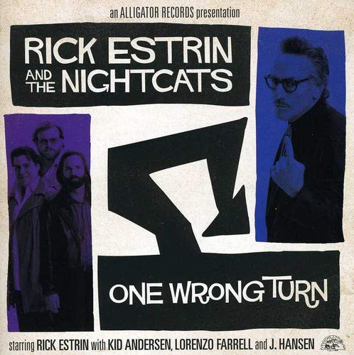 CD : RICK & THE NIGHTCATS ESTRIN - One Wrong Turn