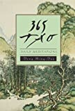365 Tao: Daily Meditations (0062502239) by Ming-Dao, Deng