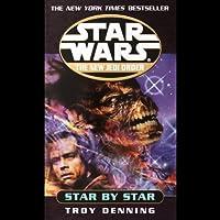 Star Wars: New Jedi Order: Star by Star (       ABRIDGED) by Troy Denning Narrated by Alexander Adams