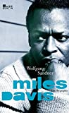 Image de Miles Davis: Eine Biographie (Rowohlt Monographie)