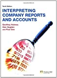 img - for Interpreting Company Reports by Holmes, Geoffrey, Sugden, Mr Alan, Gee, Paul (2008) Paperback book / textbook / text book