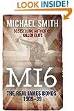 MI6: The Real James Bonds 1909-39