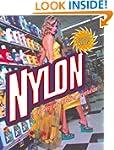 Nylon: The Story of a Fashion Revolut...