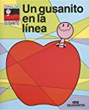 Un Gusanito En La Linea/little Worm in Line (Spanish Edition)