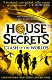 img - for Clash of the Worlds: 3 (House of Secrets) book / textbook / text book