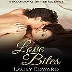 Shifter Romance: Love Bites | Lacey Edward