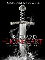Richard the Lionheart: Der K�nig von England (2013)
