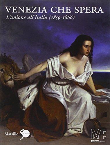 venezia-che-spera-lunione-allitalia-1859-1866