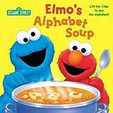 Elmo's Alphabet Soup (Sesame Steet) (0375871799) by Kleinberg, Naomi