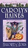 Hallowed Bones (A Sara Booth Delaney / Mississippi Delta Mystery) (0440241316) by Carolyn Haines