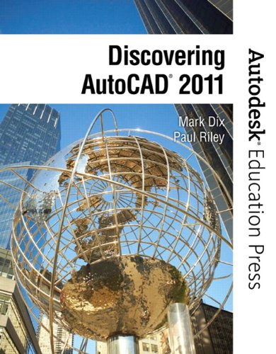 Discovering AutoCAD 2011 (Autodesk Education Press Series)