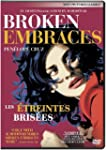 Broken Embraces (Les �treintes bris�e...