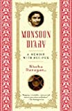 img - for Monsoon Diary: A Memoir with Recipes   [MONSOON DIARY] [Paperback] book / textbook / text book