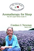 Aromatherapy for Sleep: The Oil Lady? Series Guide #2
