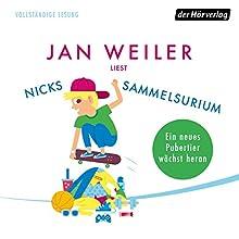 Nicks Sammelsurium Hörbuch von Jan Weiler Gesprochen von: Jan Weiler